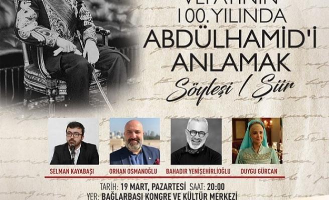 Vefatının 100. Yılında Abdülhamid'i Anlamak
