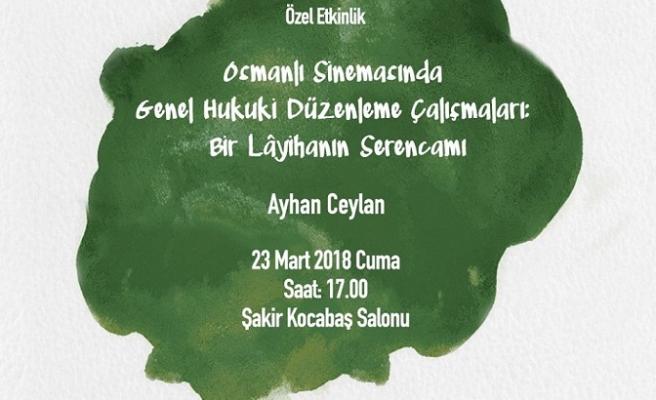 Osmanlı Sinemasında Genel Hukuki Düzenleme Çalışmaları