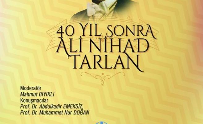 40 Yıl Sonra Ali Nihad Tarlan