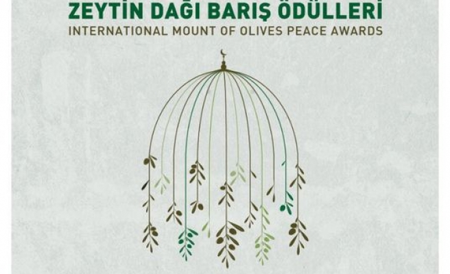 Uluslararası Zeytin Dağı Barış Ödülleri Sahiplerini Buluyor