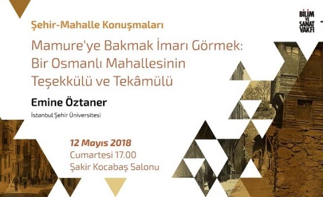 Bir Osmanlı Mahallesinin Teşekkülü ve Tekâmülü