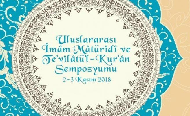 İmam Mâturîdî ve Te'vîlâtu'l-Kur'ân Uluslararası Sempozyumu