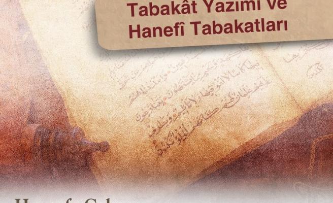 Tabakât Yazımı ve Hanefî Tabakat Kitapları