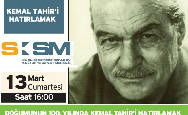 Kemal Tahir'e 100. yıl armağanı