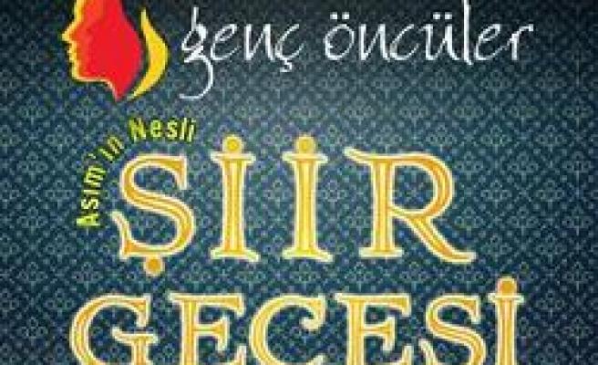 Asım'ın Nesli Şiir Gecesi