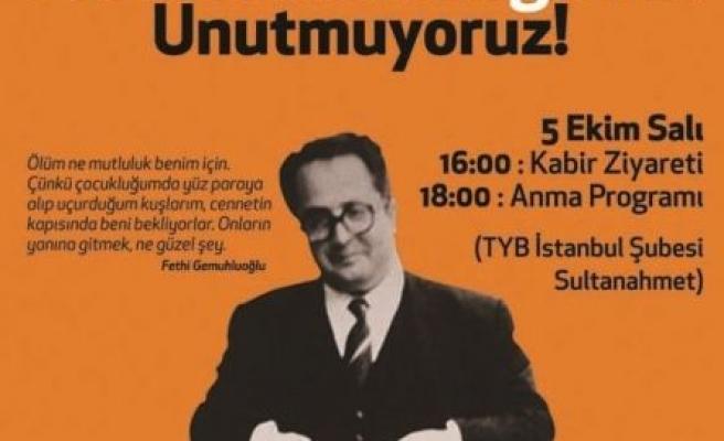 Fethi Ağabey'i unutmuyoruz!