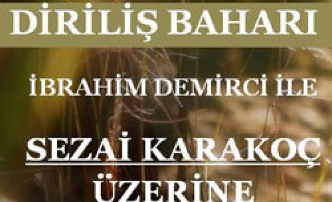 Sezai Karakoç konuşulacak