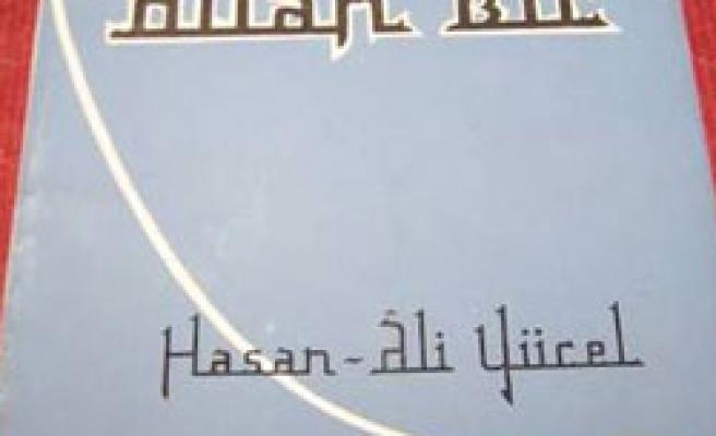 Hasan Âli Allah bir demişti ama