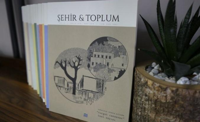 """Şehir & Toplum dergisinden """"Vefatının Onuncu Yılında Mimar Turgut Cansever"""" özel sayısı"""