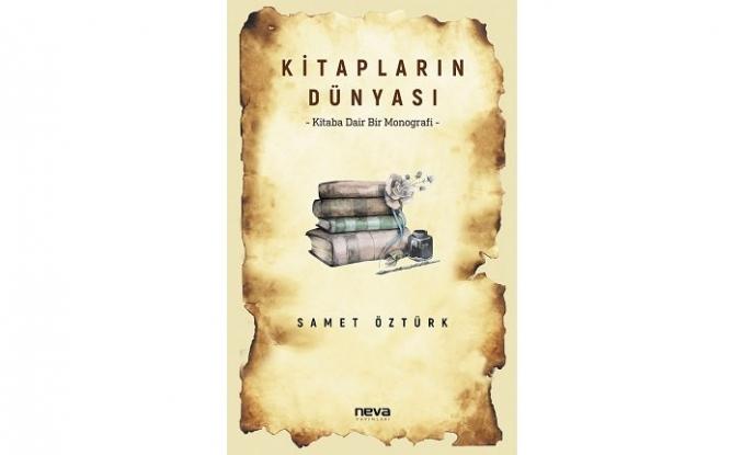 Kitaba dair bir monografi: Kitapların Dünyası