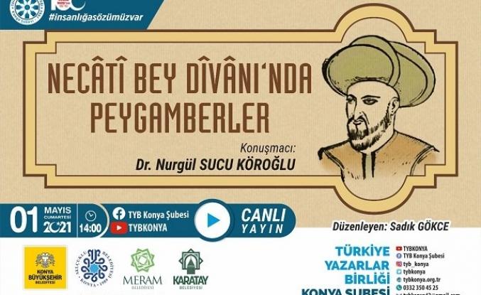 "TYB Konya'da ""Necati Bey Divanı'nda"" peygamberler konuşuldu"